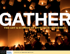Report: Gather, the Art and Science of Effective Convening